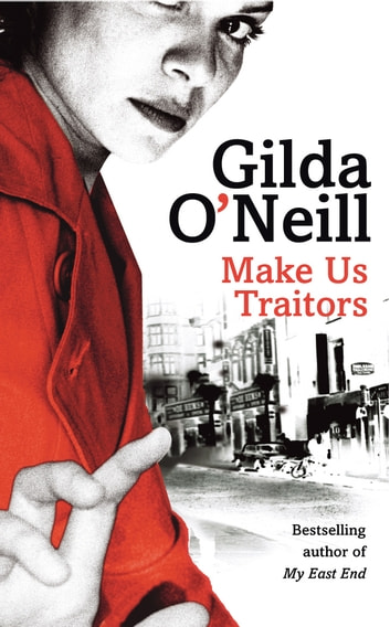 Make Us Traitors ebook by Gilda O'Neill