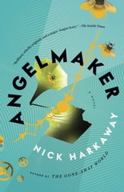 Angelmaker ebook by Nick Harkaway