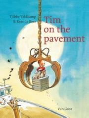 Tim on the pavement ebook by Tjibbe Veldkamp,Kees de Boer