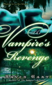 The Vampire's Revenge ebook by Raven Hart