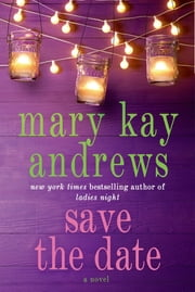 Save the Date ebook by Mary Kay Andrews