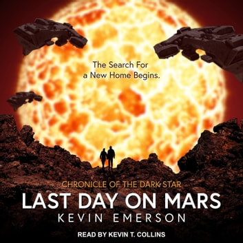 Last Day on Mars audiobook by Kevin Emerson