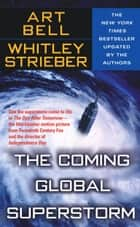 The Coming Global Superstorm ebook by Whitley Strieber & Art Bell