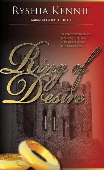 Ring Of Desire ebook by Ryshia Kennie