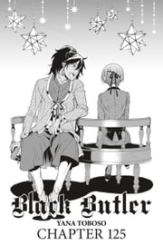 Black Butler, Chapter 125 ebook by Kobo.Web.Store.Products.Fields.ContributorFieldViewModel