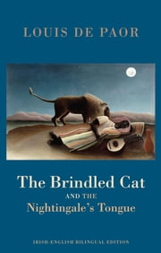 The Brindled Cat and the Nightingale's Tongue - ebook with audio ebook by Louis de Paor