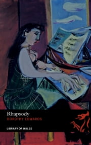Rhapsody ebook by Dorothy Edwards
