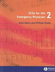 ECGs for the Emergency Physician 2 ebook by Amal Mattu,William J. Brady
