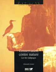 Conservation contre nature - Les îles Galápagos ebook by Kobo.Web.Store.Products.Fields.ContributorFieldViewModel