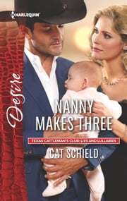 Nanny Makes Three - A Single Dad Romance ebook by Cat Schield