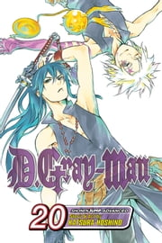 D.Gray-man, Vol. 20 - The Voice of Judah ebook by Katsura Hoshino,Katsura Hoshino