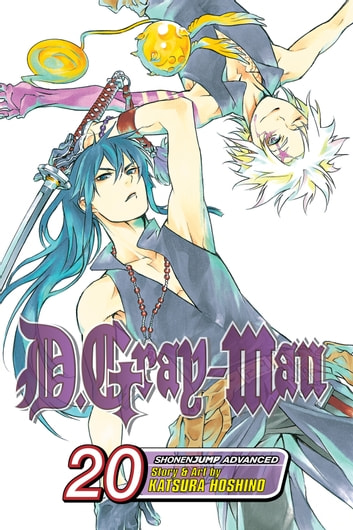 D.Gray-man, Vol. 20 - The Voice of Judah ebook by Katsura Hoshino