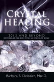 Crystal Healing: 2012 and Beyond