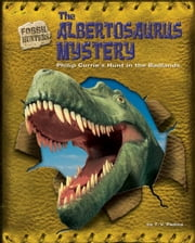 The Albertosaurus Mystery ebook by Padma, T.V.