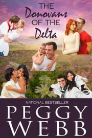 Donovan's of the Delta Boxed Set (Books 1 – 5) ebook by Peggy Webb
