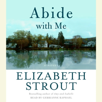 Abide With Me - A Novel audiobook by Elizabeth Strout