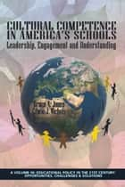 Cultural Competence in America's Schools ebook by Bruce Anthony Jones,Edwin J. Nichols