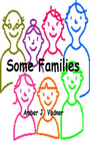 Some Families ebook by Amber J. Vadner