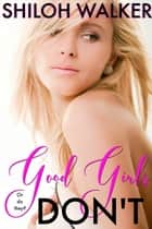 Good Girls Don't ebook by