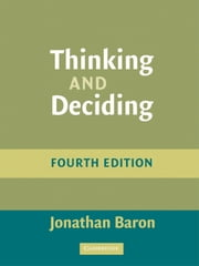 Thinking and Deciding ebook by Jonathan Baron