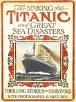 Sinking of the Titanic and Great Sea Disasters (Illustrated)