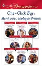 One-Click Buy: March 2010 Harlequin Presents eBook by Michelle Reid, Lynne Graham, Kim Lawrence,...