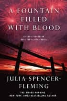 A Fountain Filled With Blood - A Clare Fergusson and Russ Van Alstyne Mystery ebook by Julia Spencer-Fleming