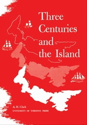 Three Centuries and the Island ebook by Kobo.Web.Store.Products.Fields.ContributorFieldViewModel