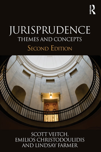 Jurisprudence - Themes and Concepts ebook by Scott Veitch,Emilios Christodoulidis,Marco Goldoni