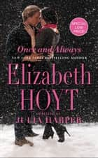 Once and Always ebook de Elizabeth Hoyt writing as Julia Harper