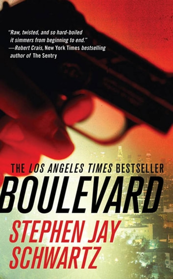 Boulevard - A Crime Thriller ebook by Stephen Jay Schwartz