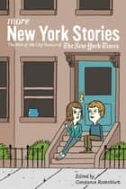 More New York Stories ebook by Constance Rosenblum