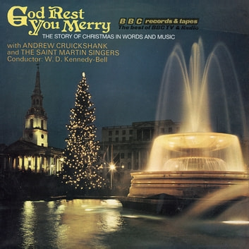God Rest You Merry The Story Of Christmas In Words (Vintage Beeb) audiobook by Chris Emmett