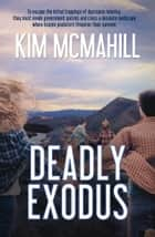 Deadly Exodus ebook by Kim McMahill