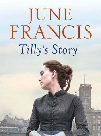 Tilly's Story ebook by June Francis