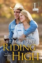 Riding High ebook by Stacy Finz