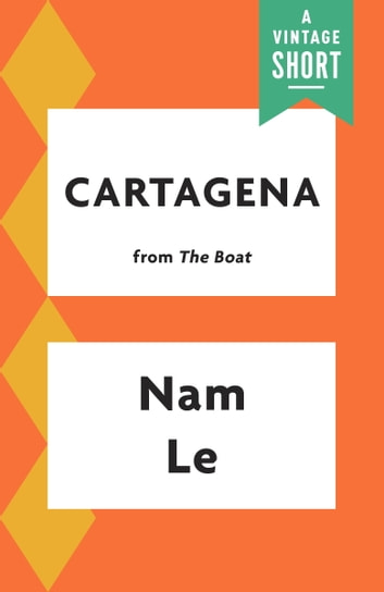 Cartagena ebook by Nam Le