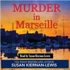 Murder in Marseille audiobook by Susan Kiernan-Lewis