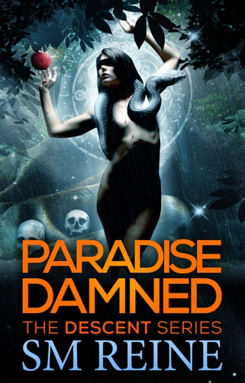 Paradise Damned - An Urban Fantasy Mystery ebook by SM Reine