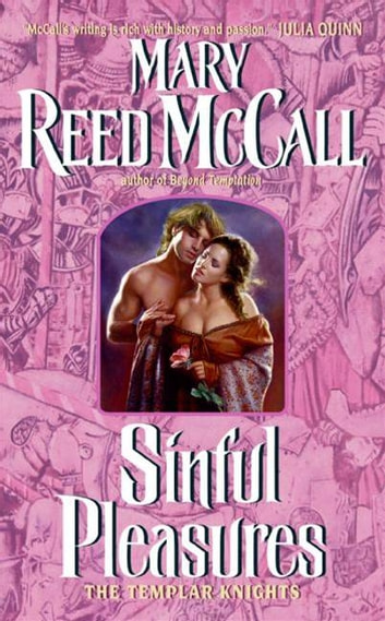 Sinful Pleasures - The Templar Knights ebook by Mary Reed McCall