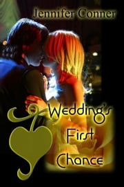 Weddings First Chance ebook by Jennifer Conner