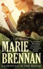 Lightning in the Blood ebook by Marie Brennan