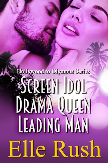 Hollywood to Olympus Boxed Set (Books 1-3) ebook by Elle Rush