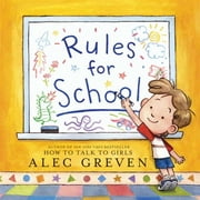 Rules for School ebook by Alec Greven,Kei Acedera
