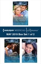 Harlequin Medical Romance May 2019 - Box Set 1 of 2 eBook by Scarlet Wilson, Amy Ruttan, Traci Douglass