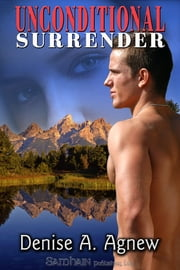 Unconditional Surrender ebook by Denise A. Agnew