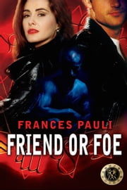 Friend or Foe ebook by Frances Pauli