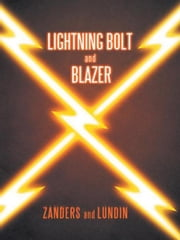 Lightning Bolt and Blazer ebook by Matt Zanders; Jon Lundin