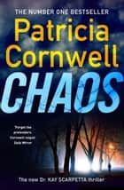 Chaos ebook by Patricia Cornwell
