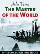 The Master of the World ebook by